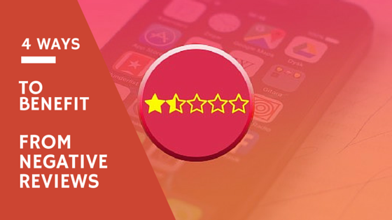 4 ways to benefit from negative reviews