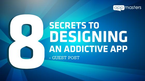8-secrets-to-designing-an-addictive-app