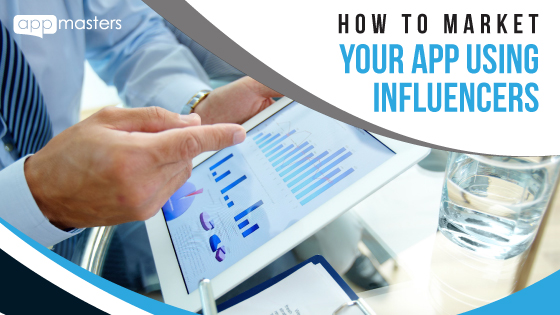 how-to-market-your-app-using-influencer-marketing