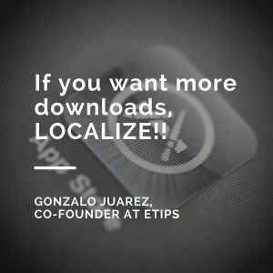 Localizing an app has led to 10X more downloads for past guests of the podcast.