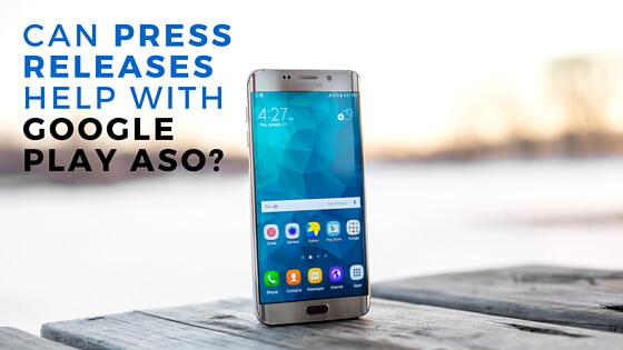 Can press releases help with Google Play ASO?
