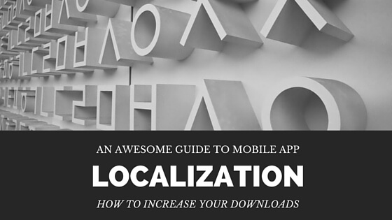 How to Localize Your App and Increase Downloads by 200%