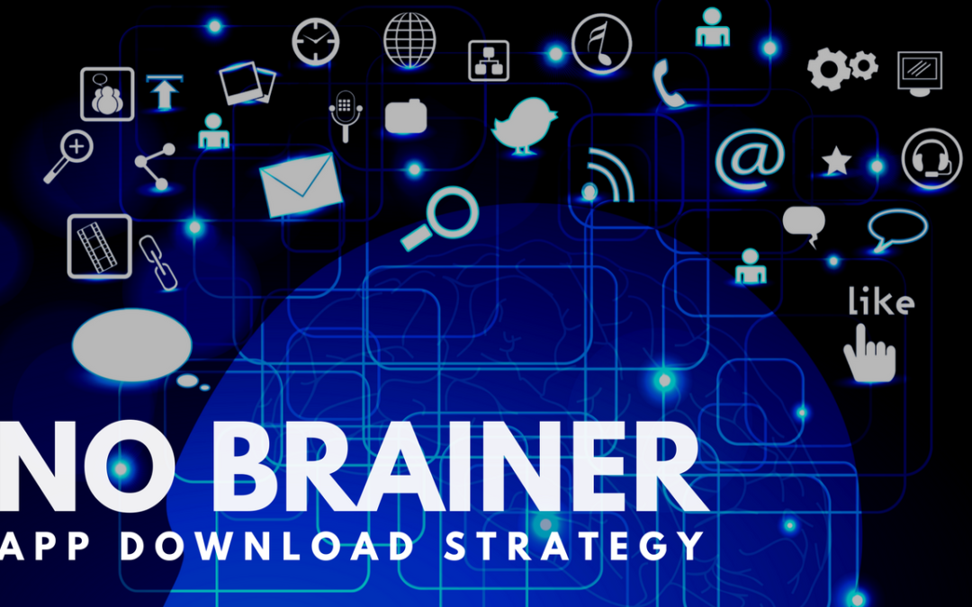 The No Brainer App Launch Strategy